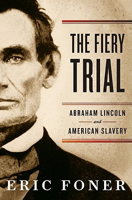 the_fiery_trial_foner